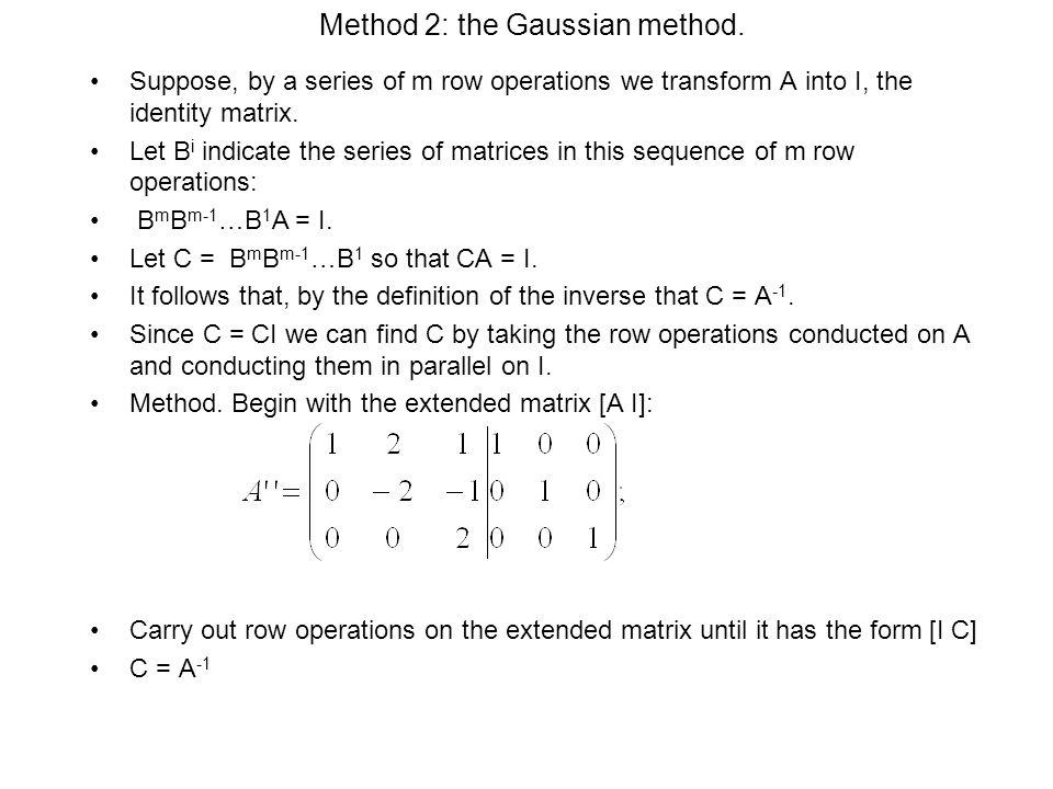 Method 2: the Gaussian method.
