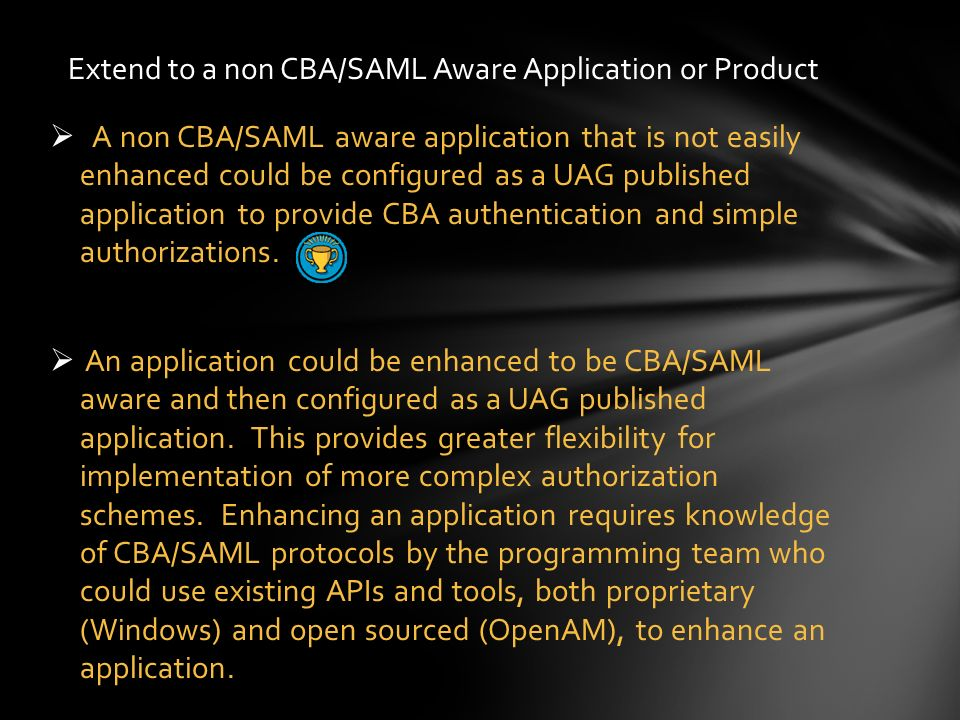 Extend to a non CBA/SAML Aware Application or Product
