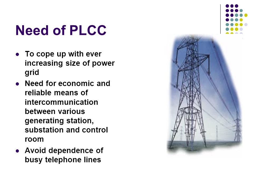 Need of PLCC To cope up with ever increasing size of power grid