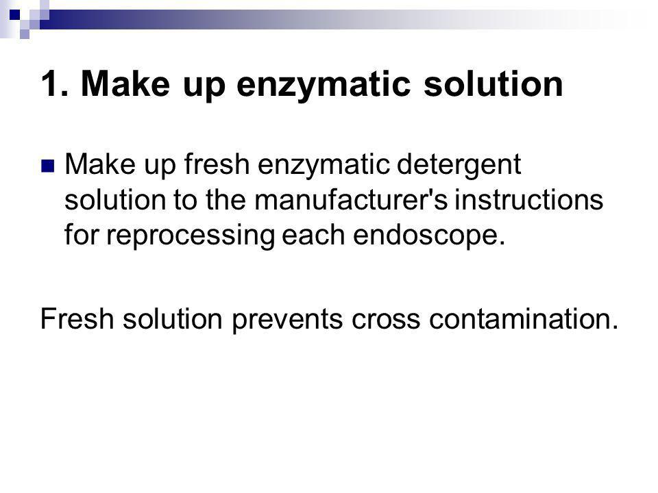 1. Make up enzymatic solution