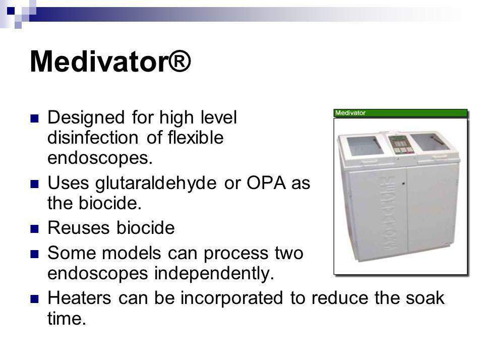 Medivator® Designed for high level disinfection of flexible endoscopes.
