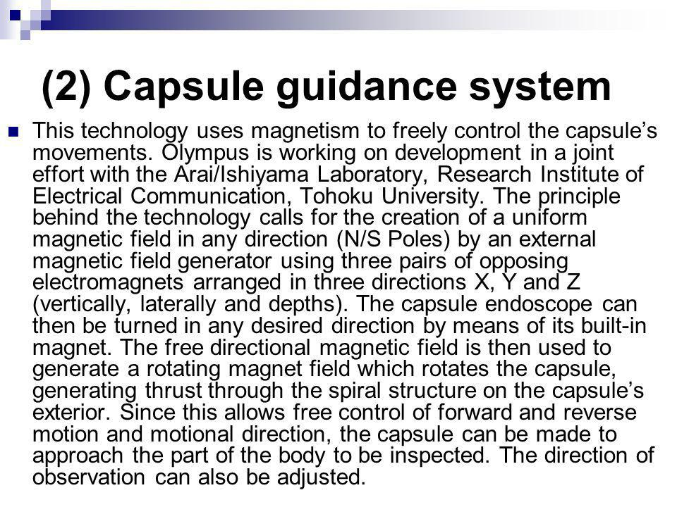 (2) Capsule guidance system