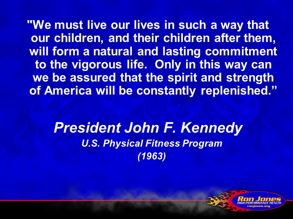 President John F. Kennedy U.S. Physical Fitness Program