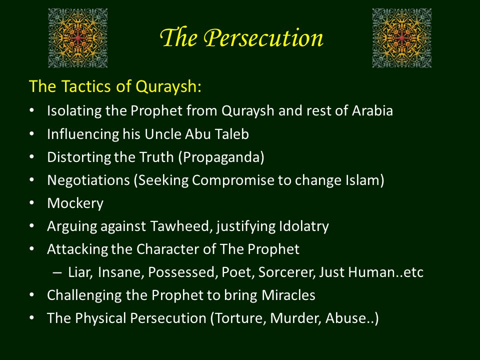 The Persecution The Tactics of Quraysh: