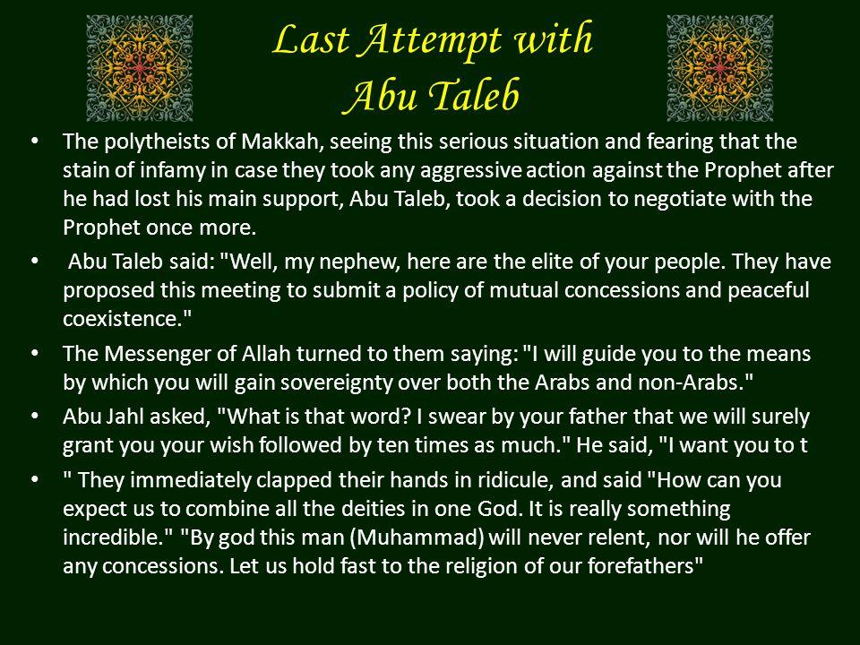 Last Attempt with Abu Taleb