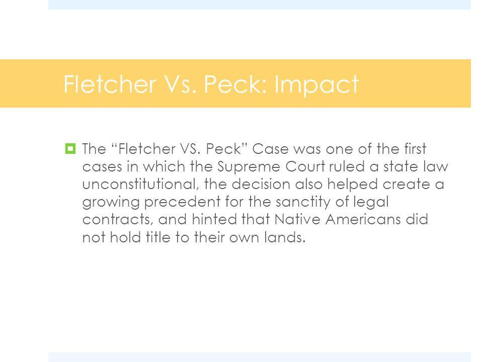 Fletcher Vs. Peck: Impact