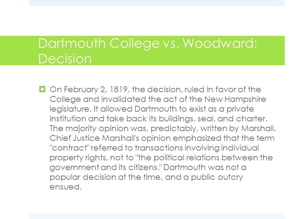Dartmouth College vs. Woodward: Decision