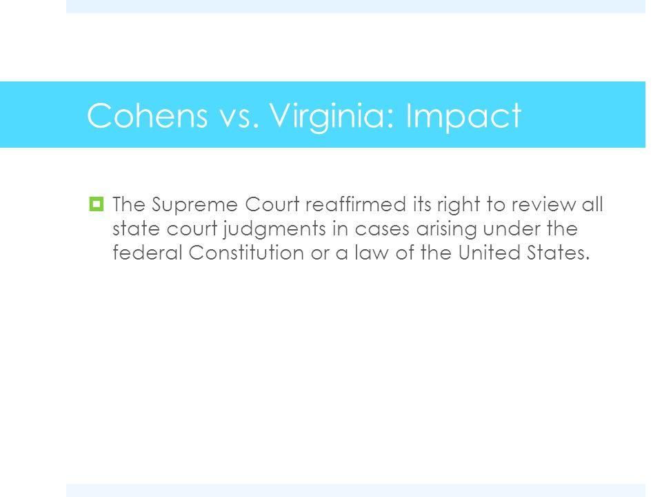 Cohens vs. Virginia: Impact