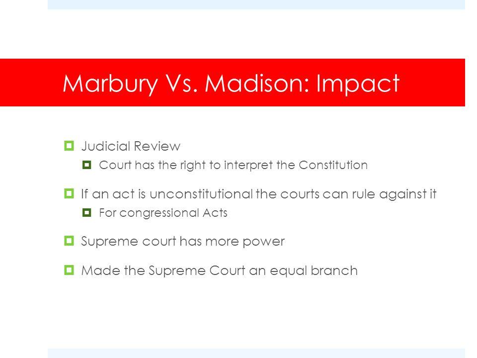 Marbury Vs. Madison: Impact