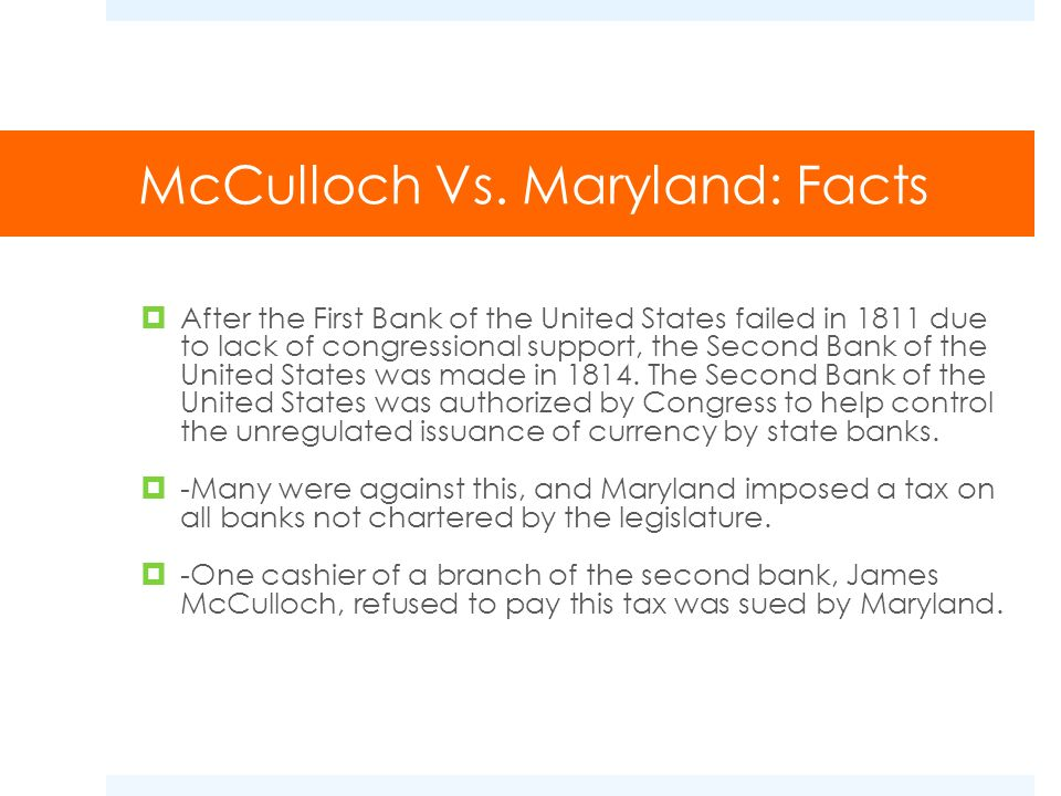 McCulloch Vs. Maryland: Facts