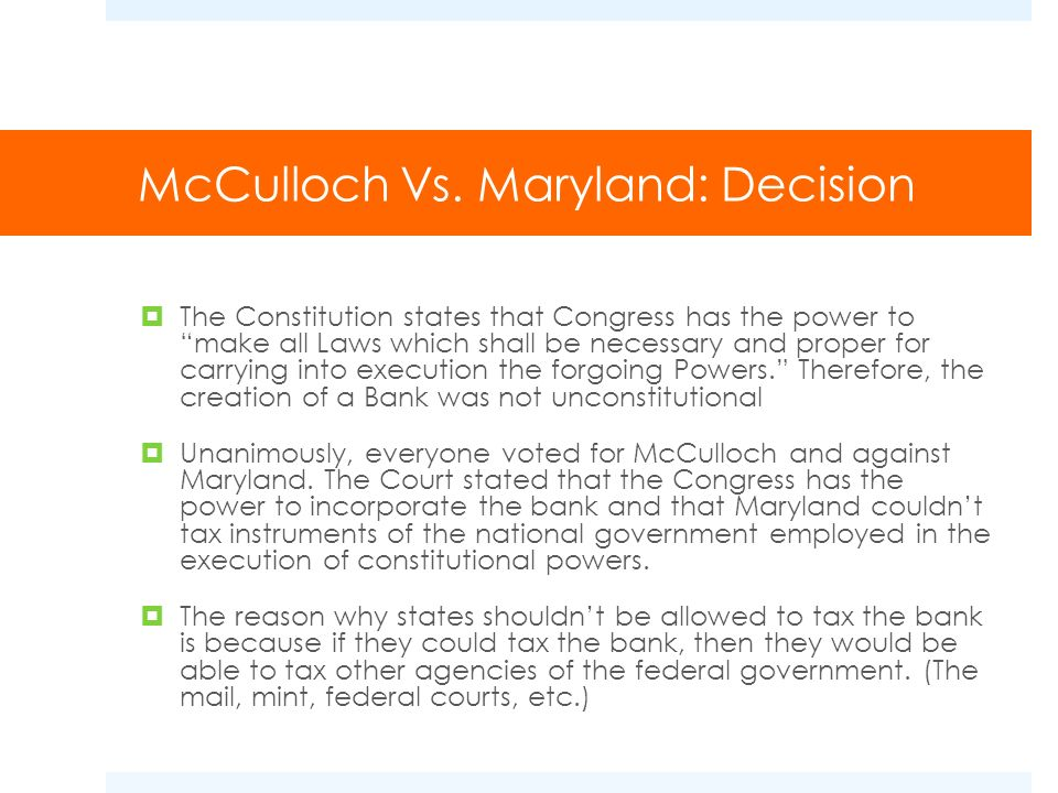 McCulloch Vs. Maryland: Decision