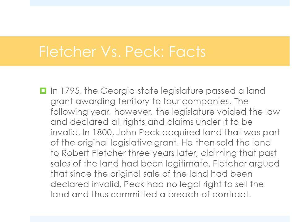 Fletcher Vs. Peck: Facts