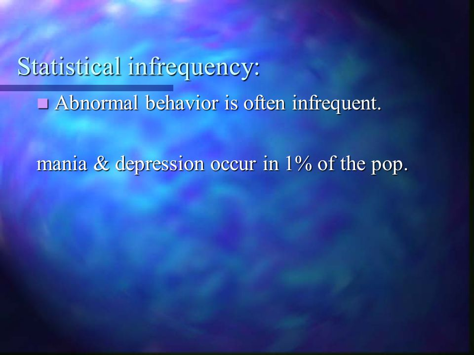 Statistical infrequency: