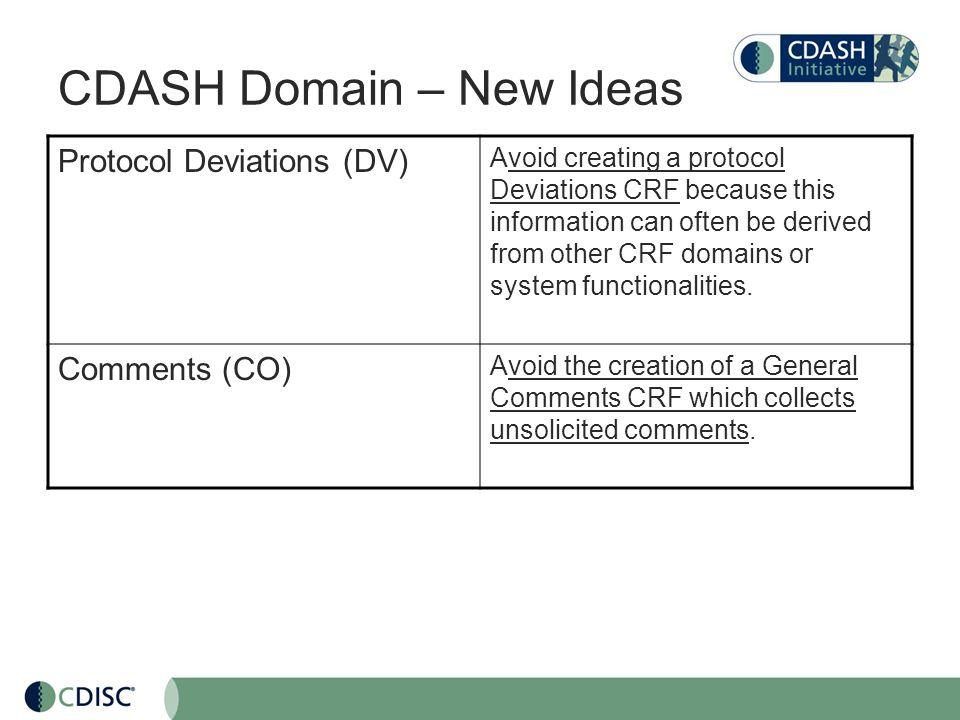 CDASH Domain – New Ideas