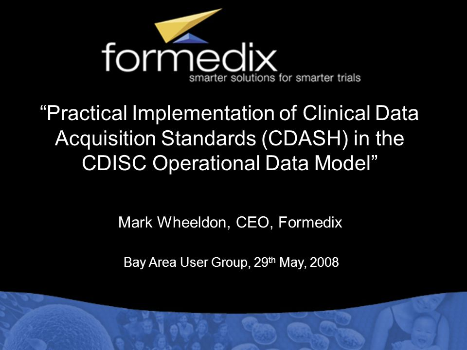 Practical Implementation of Clinical Data Acquisition Standards (CDASH) in the CDISC Operational Data Model