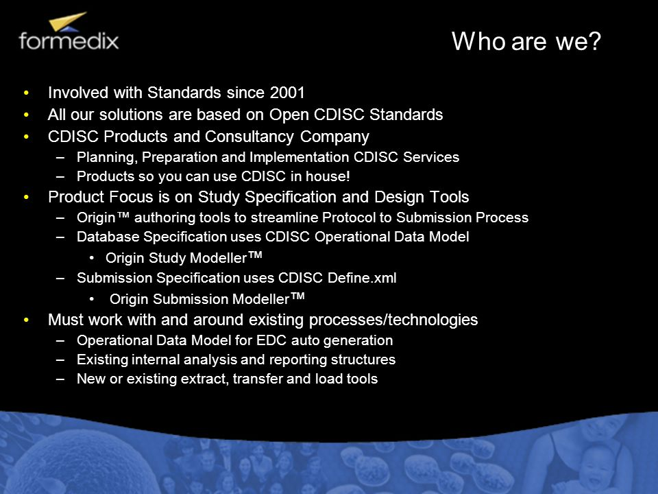 Who are we Involved with Standards since 2001