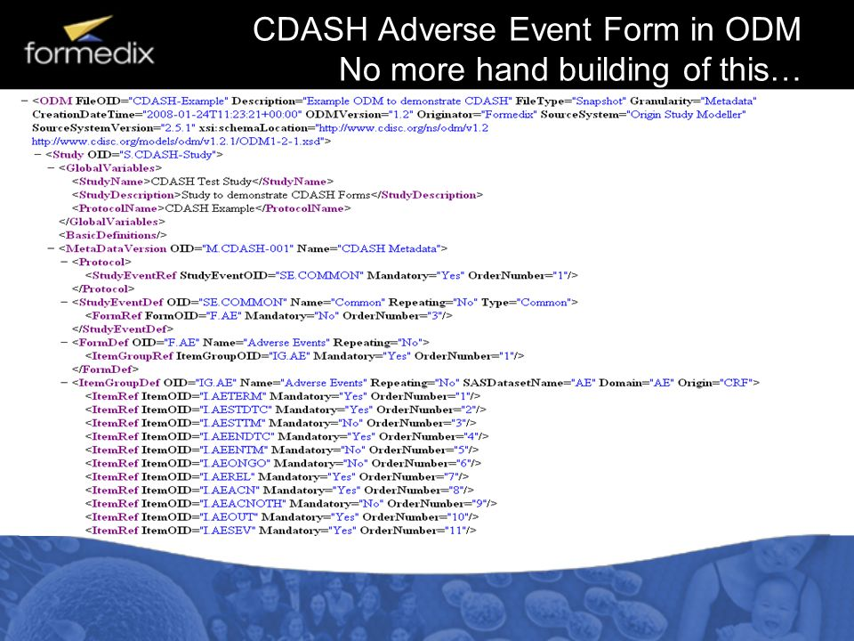 CDASH Adverse Event Form in ODM No more hand building of this…