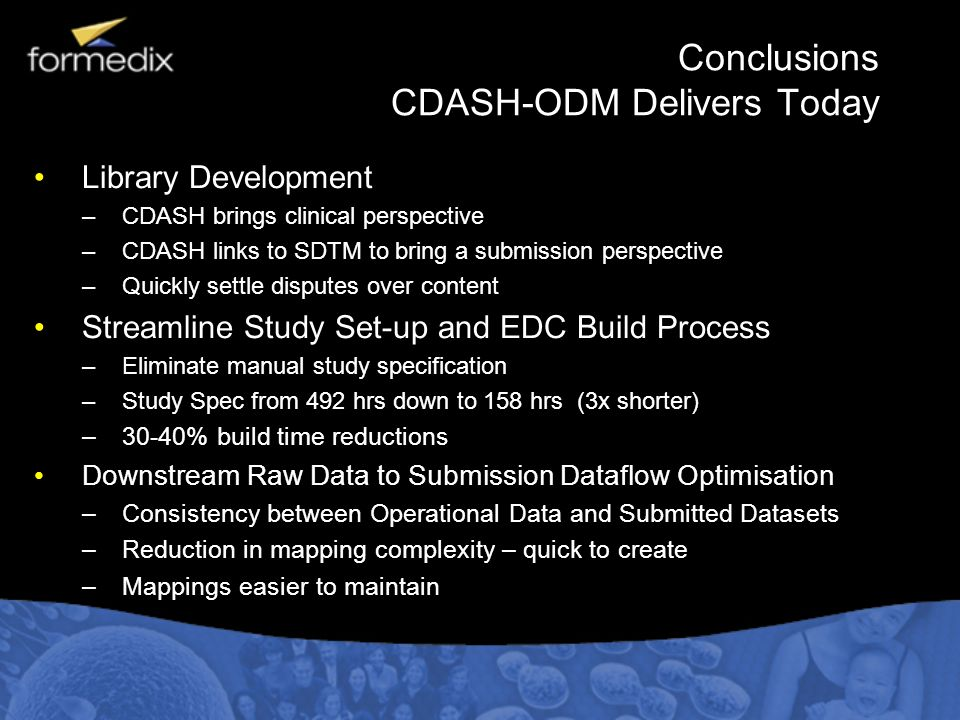 Conclusions CDASH-ODM Delivers Today
