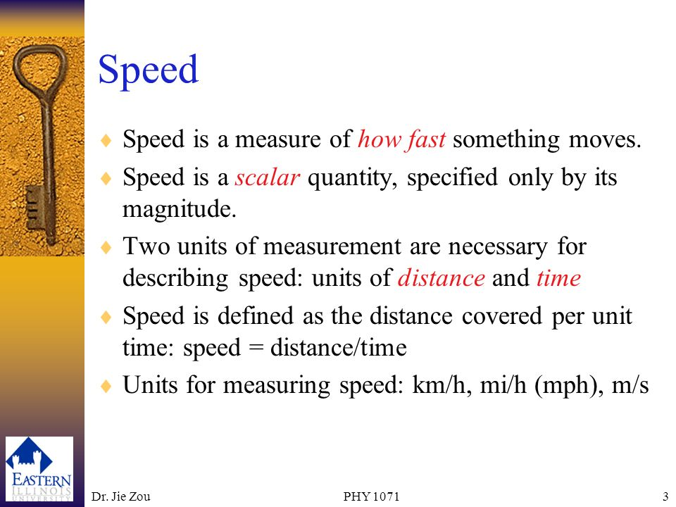 Speed Speed is a measure of how fast something moves.