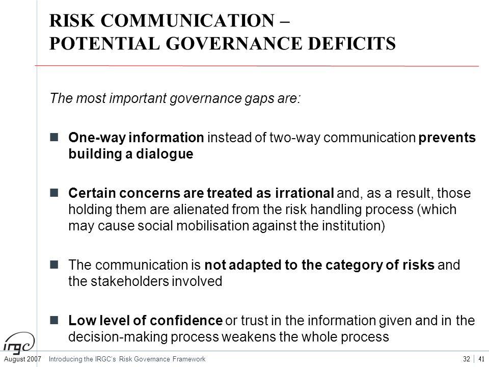RISK COMMUNICATION – POTENTIAL GOVERNANCE DEFICITS