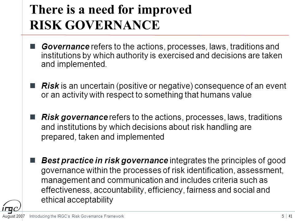 There is a need for improved RISK GOVERNANCE
