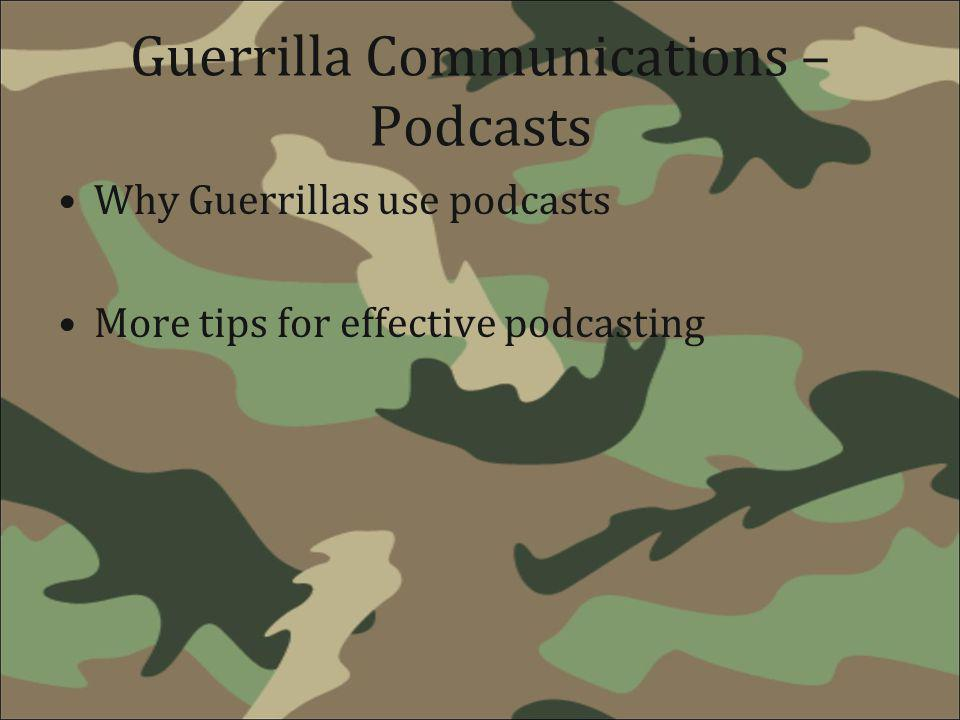 Guerrilla Communications – Podcasts