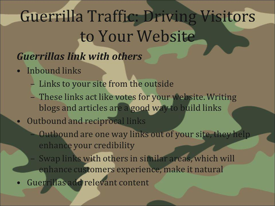 Guerrilla Traffic: Driving Visitors to Your Website