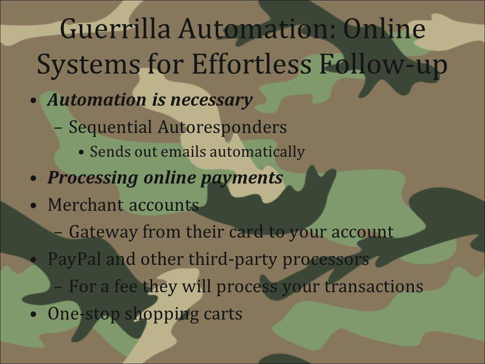 Guerrilla Automation: Online Systems for Effortless Follow-up