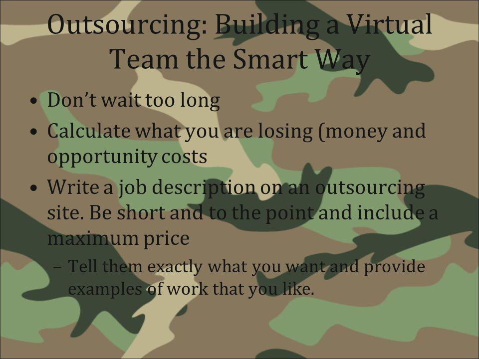 Outsourcing: Building a Virtual Team the Smart Way