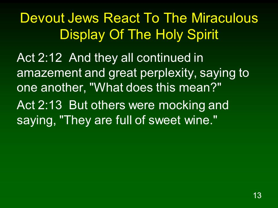 Devout Jews React To The Miraculous Display Of The Holy Spirit