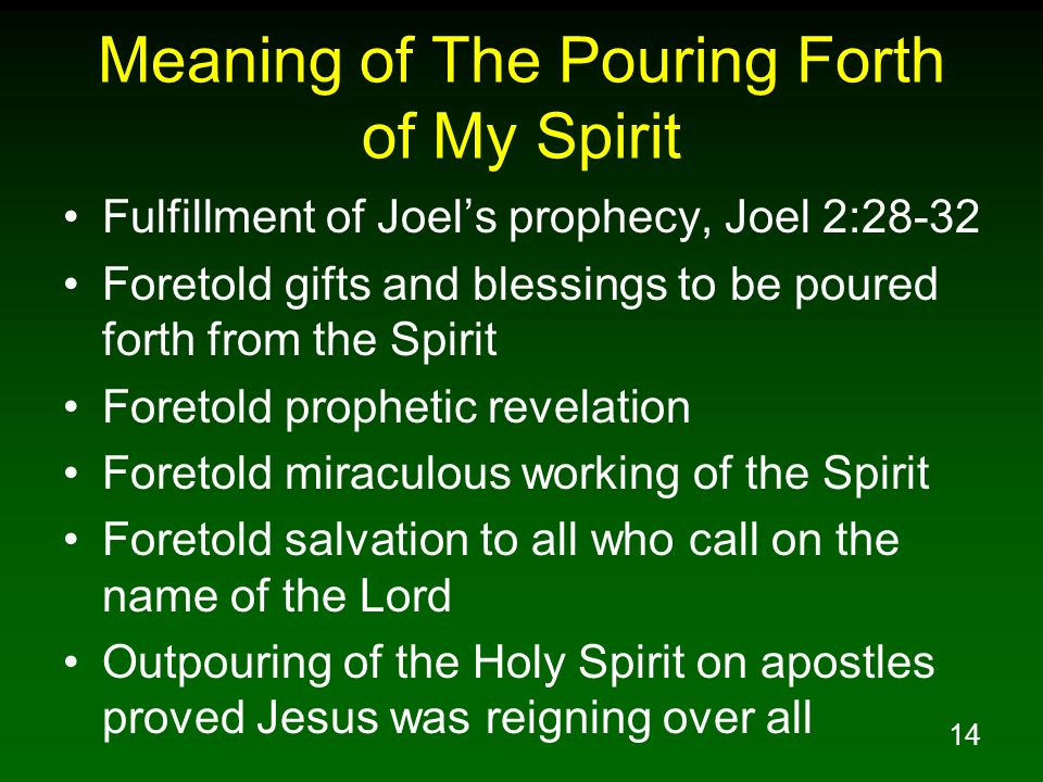 Meaning of The Pouring Forth of My Spirit