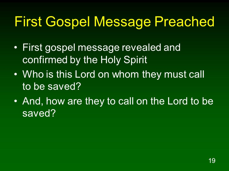 First Gospel Message Preached