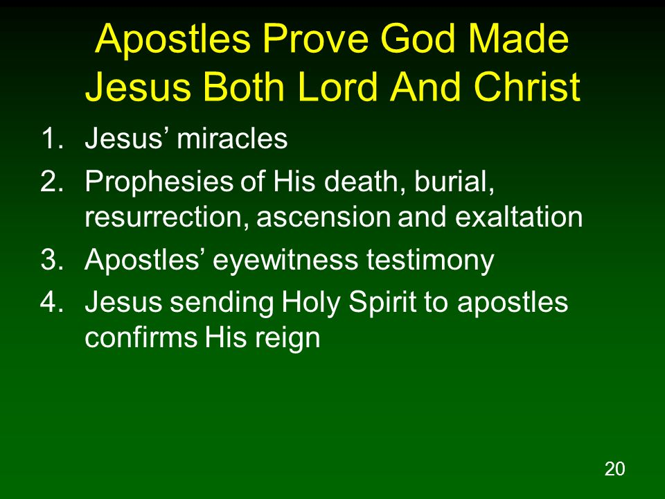 Apostles Prove God Made Jesus Both Lord And Christ