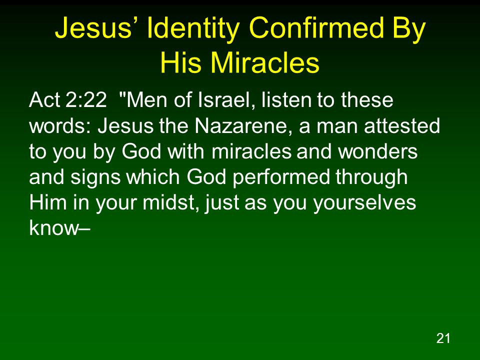 Jesus' Identity Confirmed By His Miracles