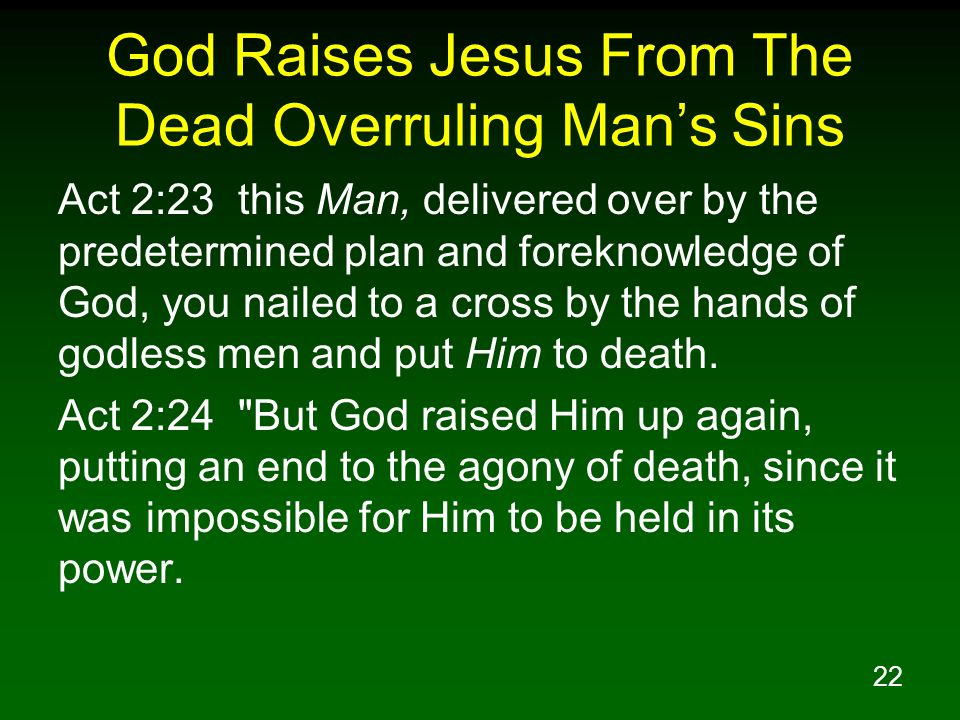 God Raises Jesus From The Dead Overruling Man's Sins