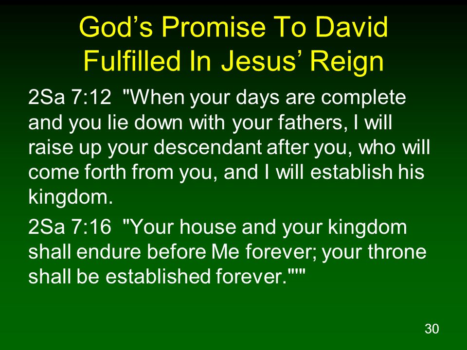 God's Promise To David Fulfilled In Jesus' Reign
