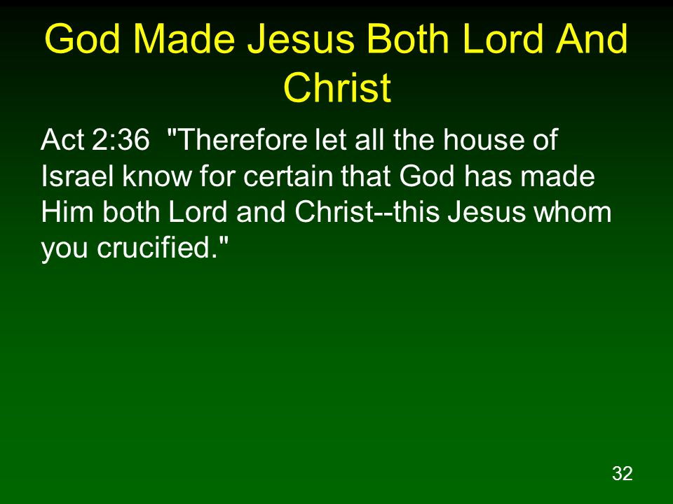 God Made Jesus Both Lord And Christ
