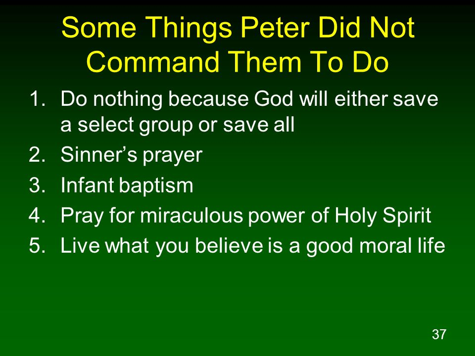 Some Things Peter Did Not Command Them To Do
