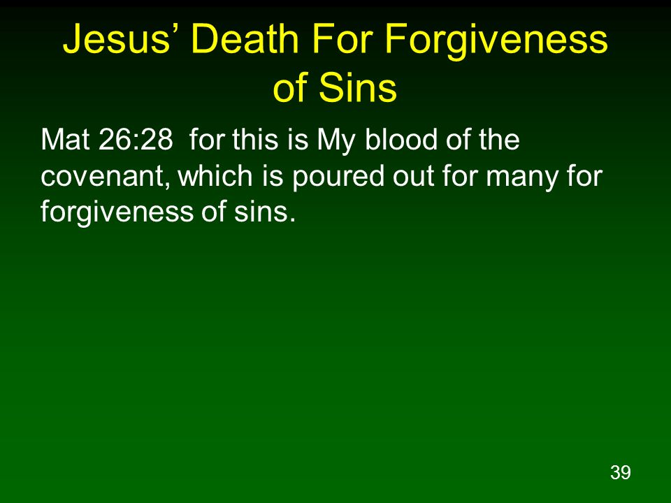 Jesus' Death For Forgiveness of Sins