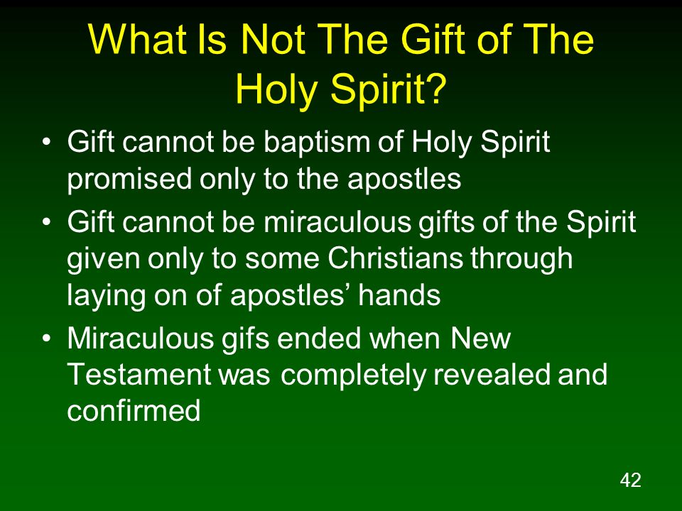 What Is Not The Gift of The Holy Spirit