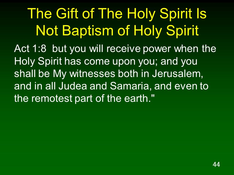 The Gift of The Holy Spirit Is Not Baptism of Holy Spirit