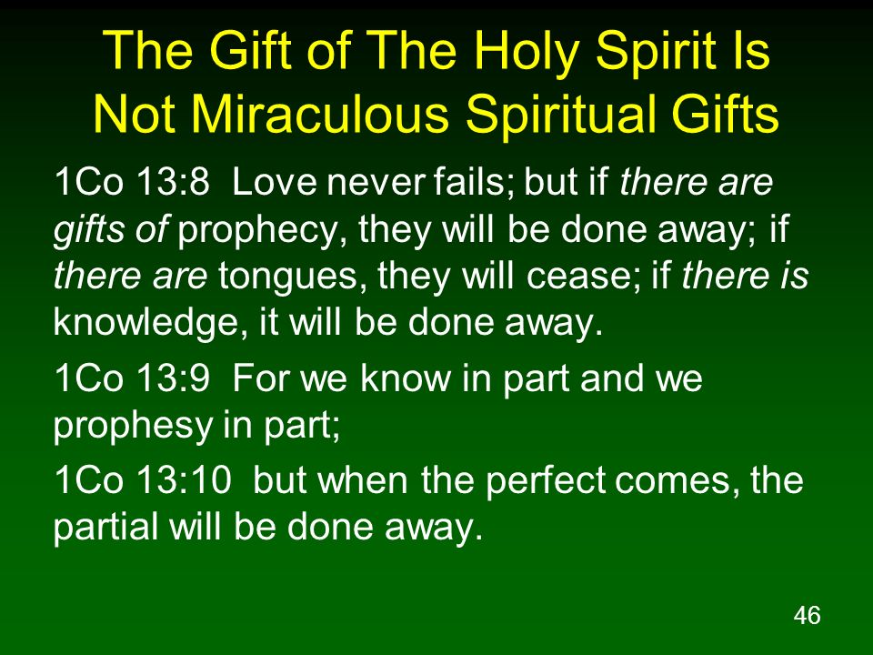 The Gift of The Holy Spirit Is Not Miraculous Spiritual Gifts