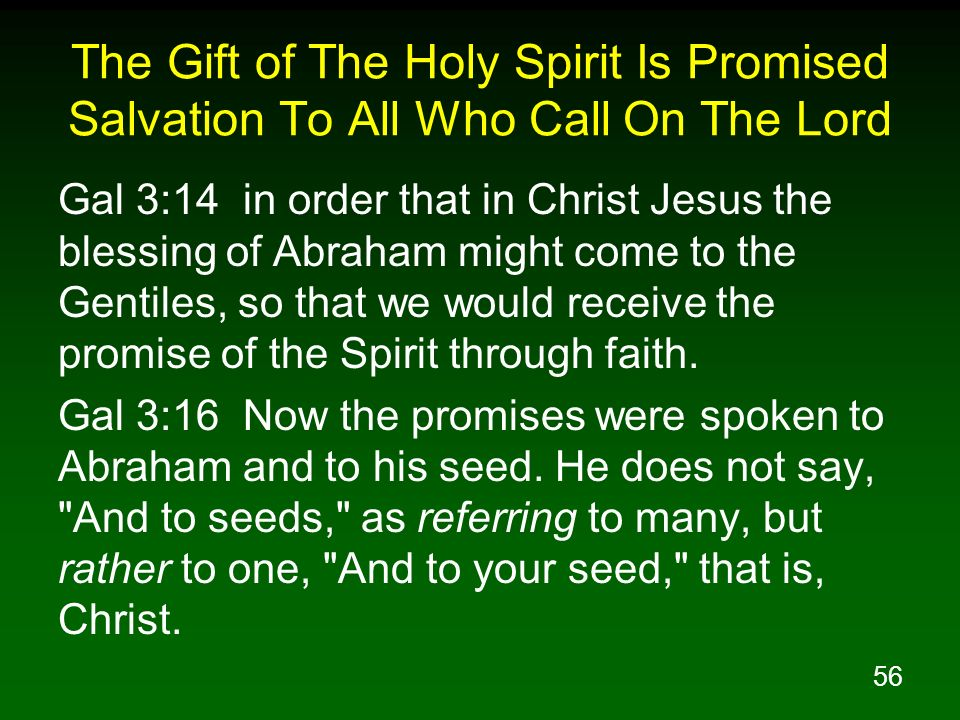 The Gift of The Holy Spirit Is Promised Salvation To All Who Call On The Lord