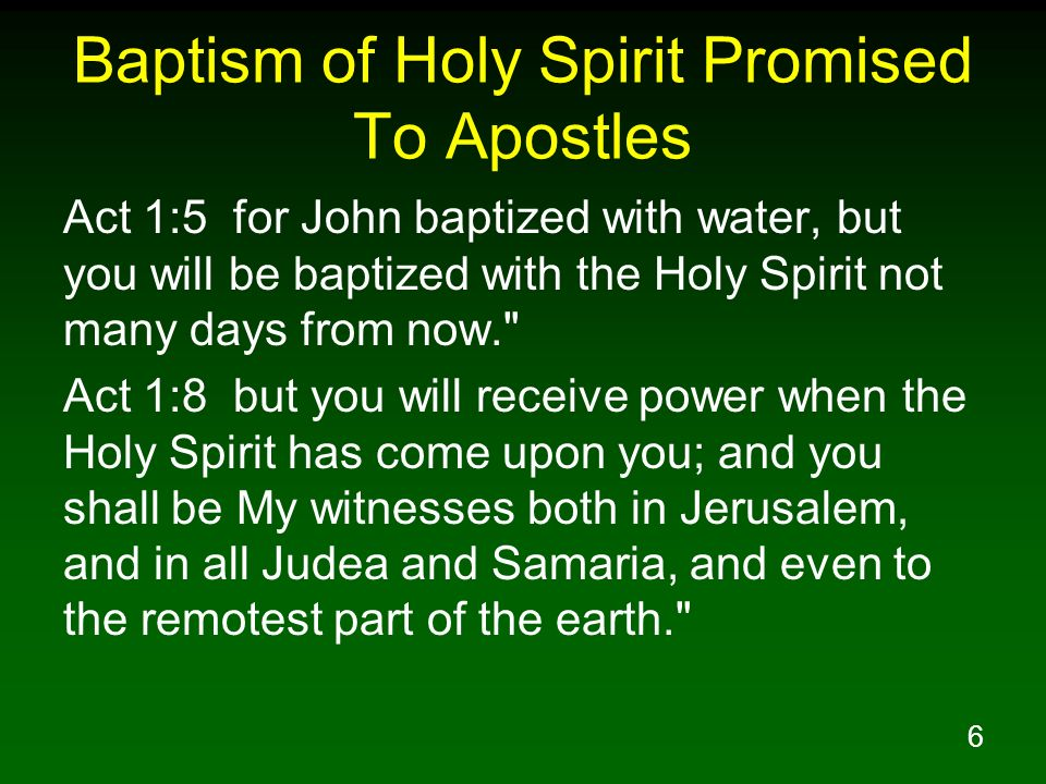 Baptism of Holy Spirit Promised To Apostles