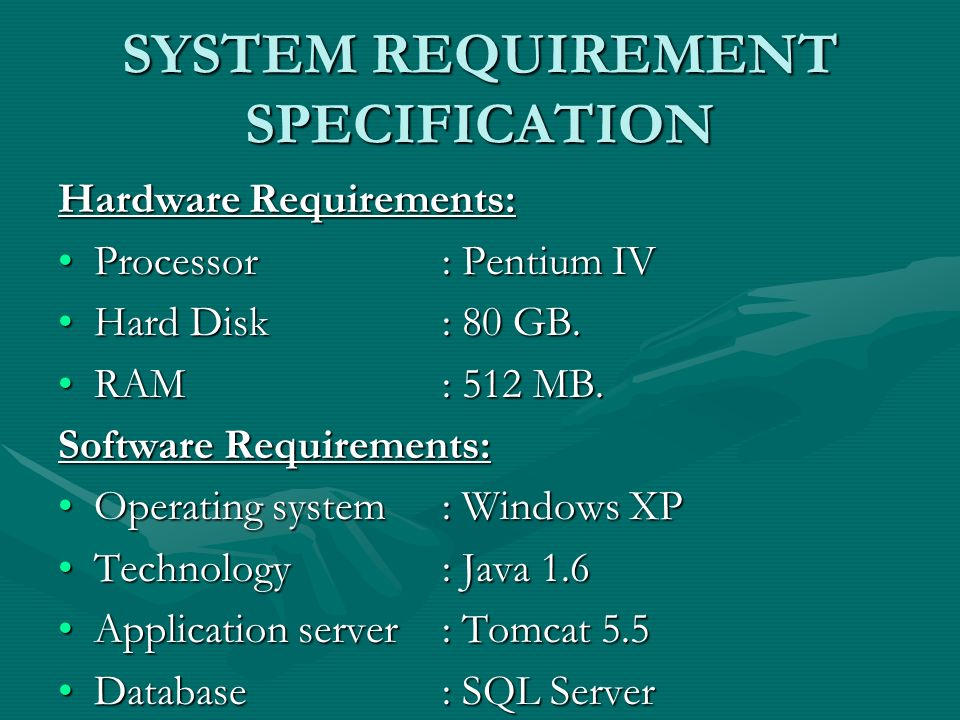 SYSTEM REQUIREMENT SPECIFICATION