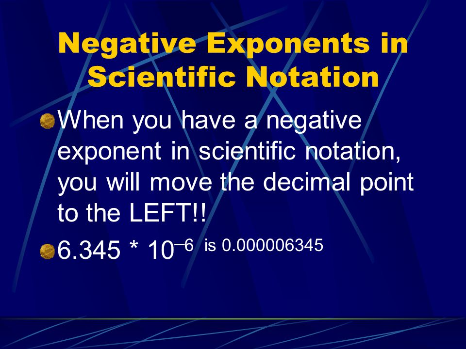 Negative Exponents in Scientific Notation
