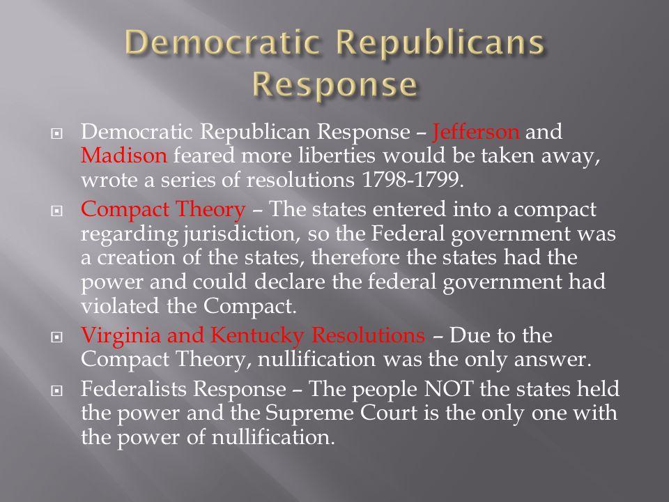 Democratic Republicans Response