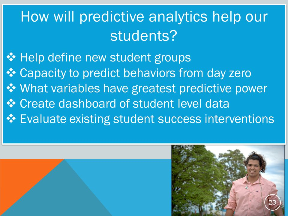 How will predictive analytics help our students