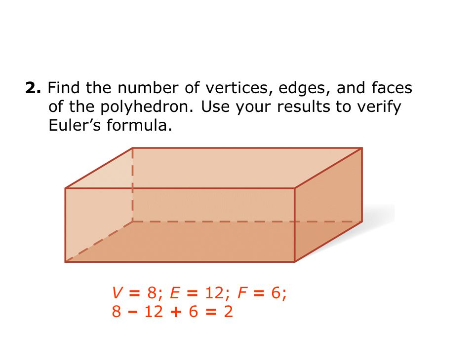 2. Find the number of vertices, edges, and faces of the polyhedron