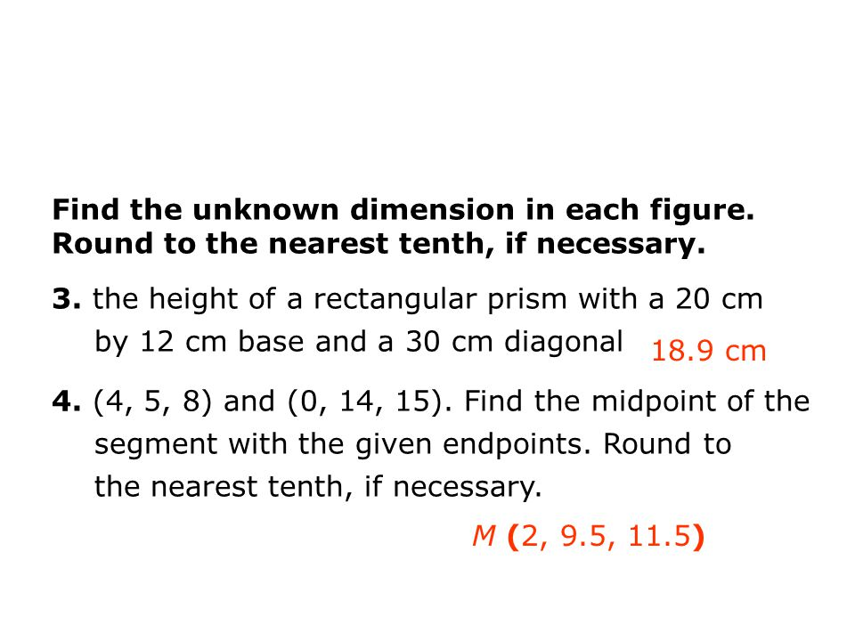 Find the unknown dimension in each figure